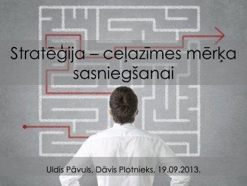 Uldis Pāvuls / Dāvis Plotnieks - BIG event
