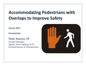 Accomodating Pedestrian with Overlaps to Improve Safety, Koonce