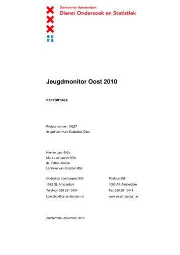 Jeugdmonitor Oost 2010 - Stadsdeel Oost - Gemeente Amsterdam