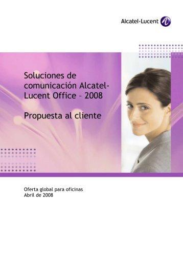 Soluciones de comunicación Alcatel- Lucent Office – 2008 ...
