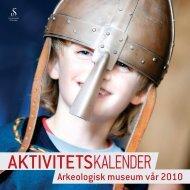 VÃ¥rens aktivitetesprogram - Arkeologisk museum