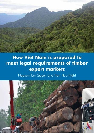 How Viet Nam is prepared to meet legal requirements of timber ...