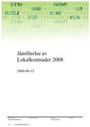 l Jämförelse av Lokalkostnader 2008 - Södertörnskommunernas