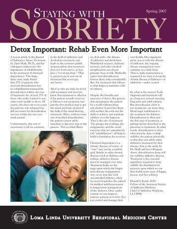 Sobriety Spring 2007 Detox Important - Loma Linda University ...