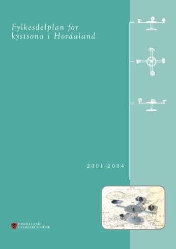 Fylkesdelplan for kystsona 2001-2004 - Hordaland fylkeskommune