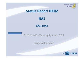 Status Report DKRZ NA2 - IS-ENES