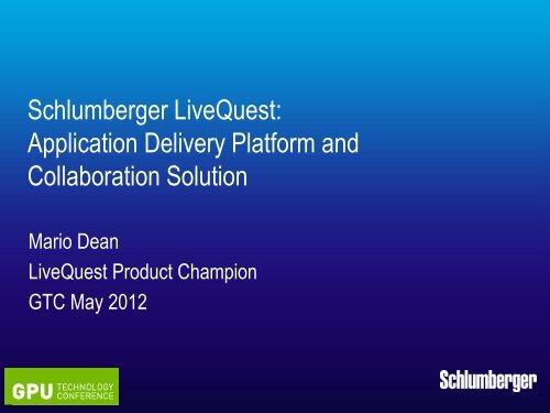 Schlumberger Information Solutions Application Delivery Platform