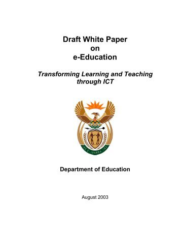 Draft White Paper on e-Education - South African Government ...