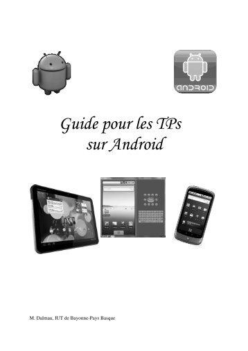 Guide pour les TPs sur Android - IUT Bayonne