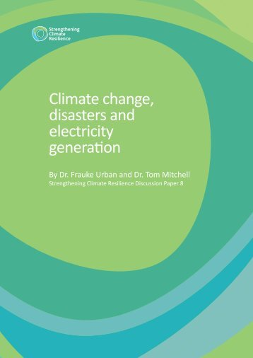 Climate change disasters and electricity generation.indd - Eldis ...