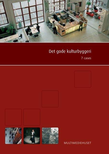 Det gode kulturbyggeri - Urban Mediaspace Aarhus