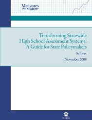 Transforming Statewide High School Assessment Systems: - Achieve
