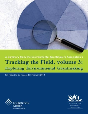 Tracking the Field, volume 3 - Environmental Grantmakers Association