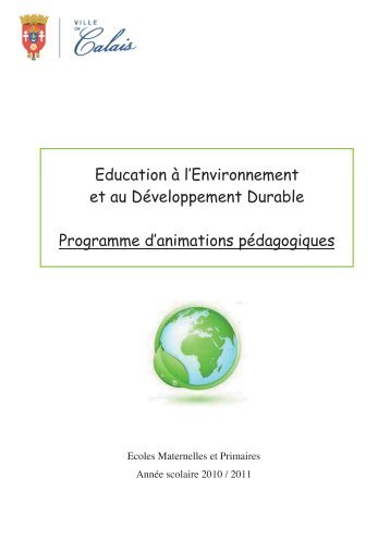 Programme pédagogique écoles maternelles ... - Ville de Calais