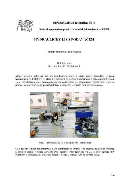 Středoškolská technika 2011 HYDRAULICKÝ LIS S PODAVAČEM