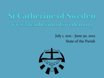 2012 Financial Report - St. Catherine of Sweden Church