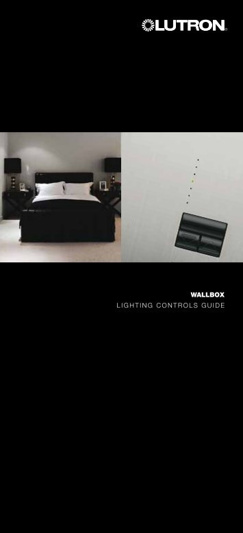 WALLBOX Lighting ControLs guide - Lutron Lighting Installation ...
