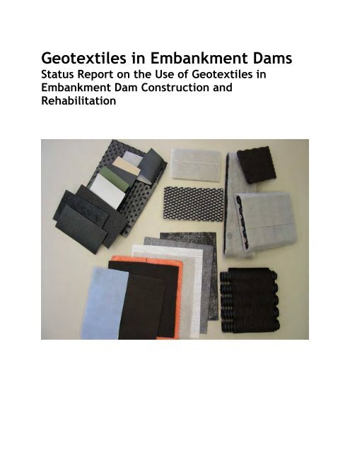 Geotextiles in Embankment Dams - Association of State Dam Safety ...
