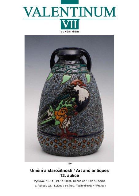 Umění a starožitnosti / Art and antiques 12. aukce - Valentinum