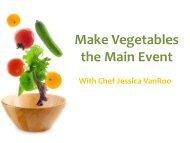 Make Vegetables the Main Event - Wellness
