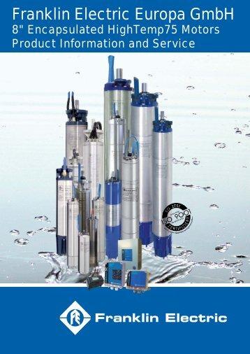 "8"" Encapsulated Motors ""HighTemp 75°C"" - Franklin Electric Europa"