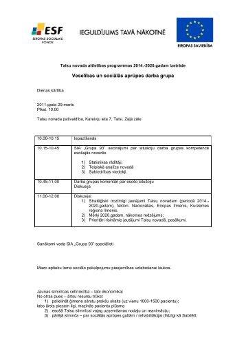 Veselības un sociālās aprūpes darba grupa - Grupa93