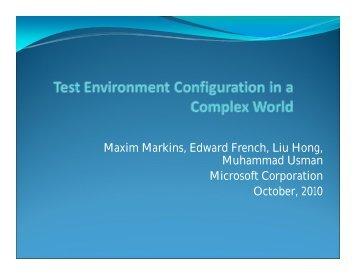 Maxim Markins, Edward French, Liu Hong, Muhammad ... - PNSQC