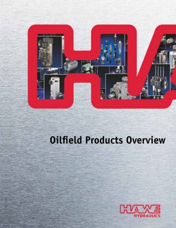 Oilfield Products Overview - HAWE Hydraulics