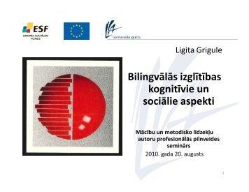 Bilingvālās izglītības kognitīvie un sociālie aspekti - bilingvals.lv