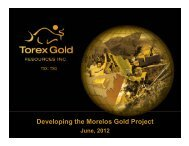 G Developing the Morelos Gold Project - Torex Gold Resources Inc.