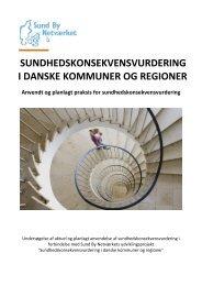 Sundhedskonsekvensvurdering i danske kommuner og regioner