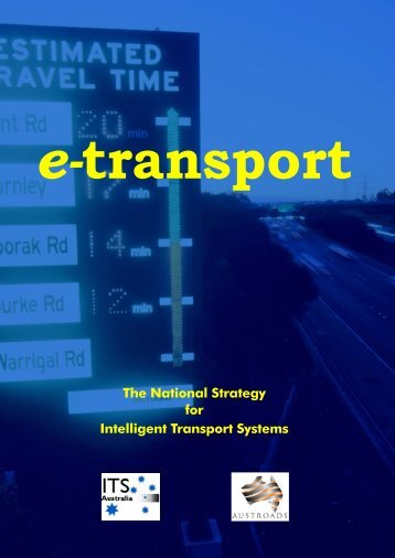 The National Strategy for Intelligent Transport Systems