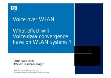 Voice over WLAN What effect will Voice-data convergence have on ...