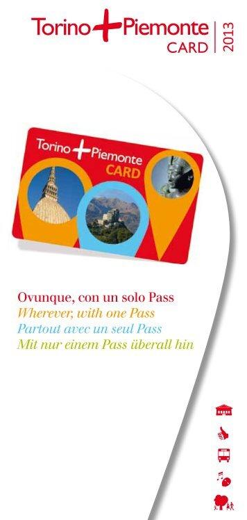 Ovunque, con un solo Pass Wherever, with one ... - Turismo Torino