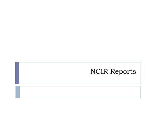 NCIR Reports