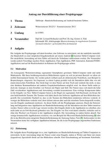Antrag zur Durchf¨uhrung einer Projektgruppe 1 Thema 2 Zeitraum 3 ...