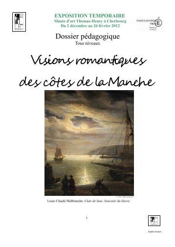 Visions romantiques dossier pédagogique - Cherbourg-Octeville