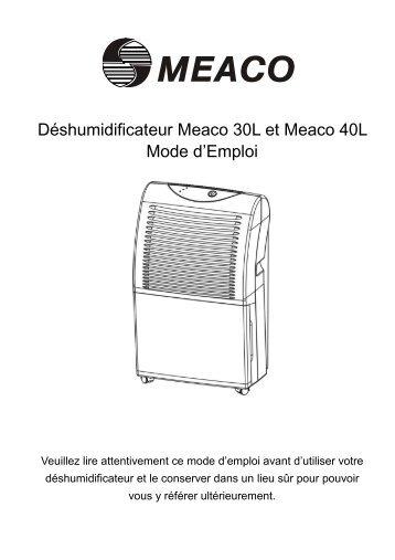 Déshumidificateur Meaco 30L et Meaco 40L Mode d'Emploi
