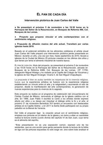 PRESENTA CARLOS DEL VALLE: EL PAN DE CADA DÍA
