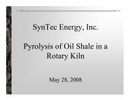 SynTec Energy, Inc. Pyrolysis of Oil Shale in a Rotary Kiln