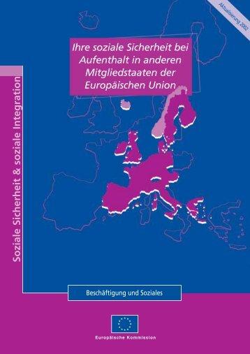 Ihre soziale Sicherheit bei Aufenthalt in anderen Mitgliedstaaten der ...