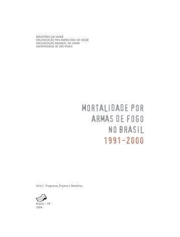 mortalidade por armas de fogo no brasil 1991-2000 - RUIG-GIAN