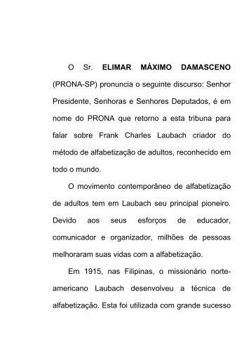 O Sr. ELIMAR MÁXIMO DAMASCENO (PRONA-SP) pronuncia o ...