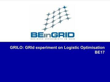 GRILO: GRId experiment on Logistic Optimisation BE17 - Unicore