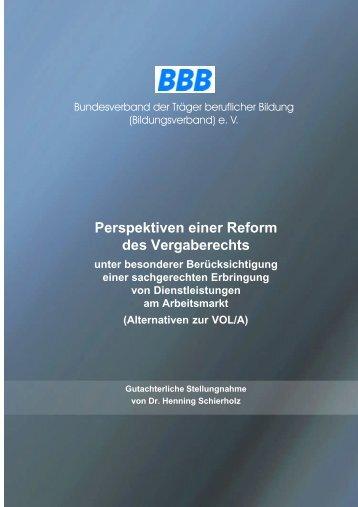 Perspektiven einer Reform des Vergaberechts - Bundesverband der ...
