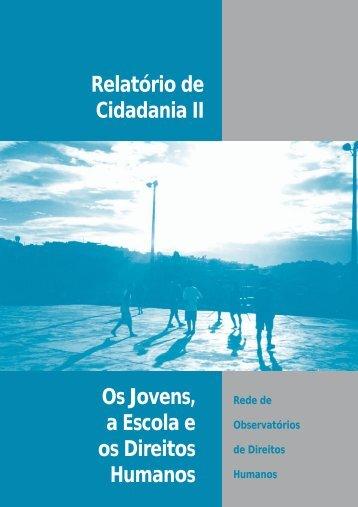 Relatório de Cidadania II Os Jovens, a Escola e os Direitos Humanos