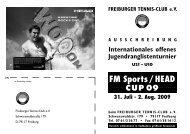 FM Sports/HEAD-CUP 09 - Freiburger Tennisclub eV