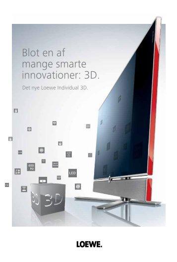 Blot en af mange smarte innovationer: 3D. - loewe AG, Kronach