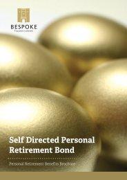 Self Directed Personal Retirement Bond - Best Advice