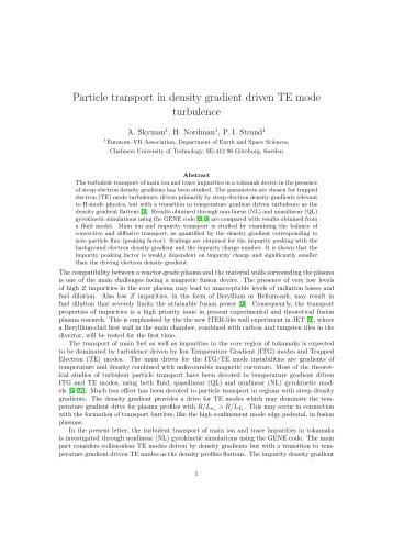 Particle transport in density gradient driven TE mode turbulence